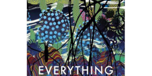 Daisy Johnson's Everything Under Is A Well-Written, Yet Confusing Novel